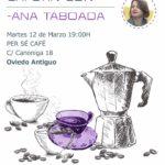 Cafetín con Ana Taboada – Oviedo Antiguo