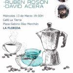 Cafetin con Rubén Rosón y David Acera – La Florida