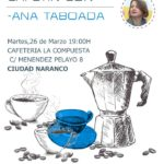 Cafetín con Ana Taboada – Ciudad Naranco