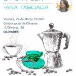Cafetín con Ana Taboada – Olivares