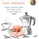 CAFETIN CON ANA TABOADA – OTERO
