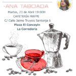 Cafetín con Ana Taboada – La Corredoria